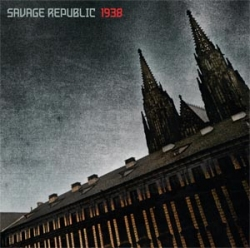 Savage Republic - 1938