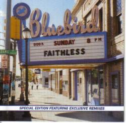Faithless - Sunday 8pm (Special Edition)