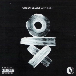 Green Velvet - Whatever