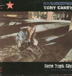 TONY CAREY - Some Tough City