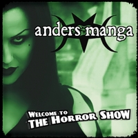 Anders Manga - Welcome To The Horror Show