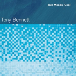 Tony Bennett - Jazz Moods - Cool