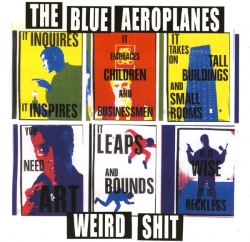 The Blue Aeroplanes - Weird Shit