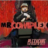 Mr. Complex - Plexacade
