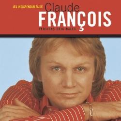 Claude Francois - Les indispensables