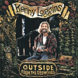Kenny Loggins - Outside: From The Redwoods