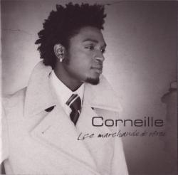 Corneille - Les Marchands De Rêves