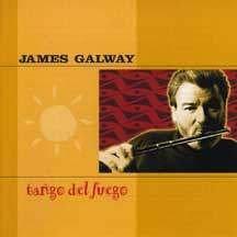 James Galway - Tango Del Fuego