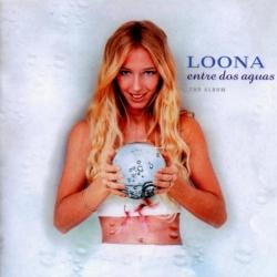Loona - Entre Dos Aguas