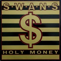 Swans - Holy Money