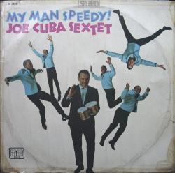 Joe Cuba Sextet - My Man Speedy