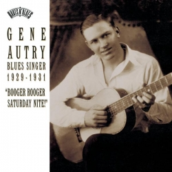 Gene Autry - Blues Singer 1929-1931