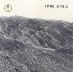 Savage Republic - Ceremonial