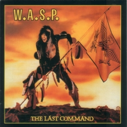 W.a.s.p. - The Last Command