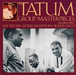 Lionel Hampton - The Tatum Group Masterpieces, Vol. 3