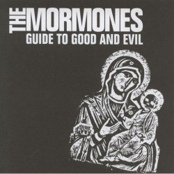 The Mormones - Guide To Good And Evil