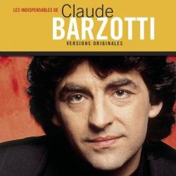 Claude Barzotti - Les indispensables
