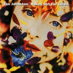 Jan Johnston - Naked But For Lilies.