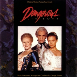 George Fenton - Dangerous Liaisons (Original Motion Picture Soundtrack)