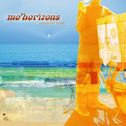 Mo'Horizons - Sunshine Today