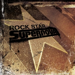 Rock Star Supernova - Rock Star Supernova