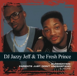 D.J. Jazzy Jeff & The Fresh Prince - Collections