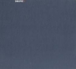 Drome - Dromed