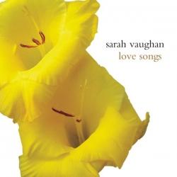 Sarah Vaughan - Love Songs