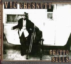 Vic Chesnutt - Ghetto Bells