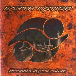 Earth Nation - Thoughts In Past Future