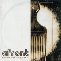 Afront - A Miało Być Tak Pięknie