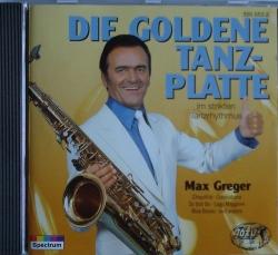 Max Greger - Die Goldene Tanzplatte