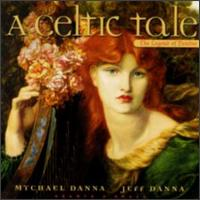 Mychael Danna - A Celtic Tale, The Legend Of Deirdre