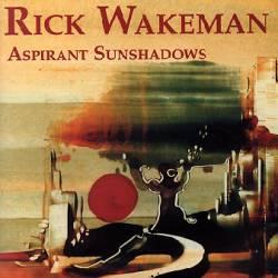 Rick Wakeman - Aspirant Sunshadows