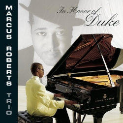 Marcus Roberts Trio - In Honor Of Duke