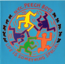 Peech Boys - Life Is Something Special