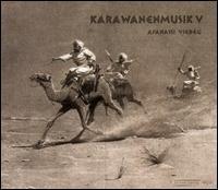 Afanassi Viebeg - Karawanenmusik V