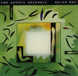 Brian Eno and David Byrne - The Shutov Assembly