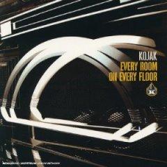 Kojak - Every Room On Every Floor