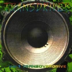 Transdriver - Vol. 1 Transoverdrive