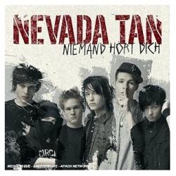 Nevada Tan - Niemand Hort Dich