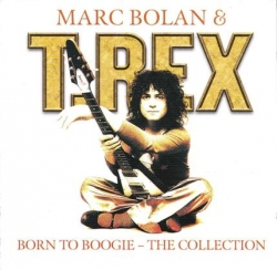 T. Rex - Born To Boogie - The Collection