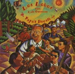Los Lobos - Papa's Dream