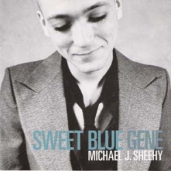 Michael J. Sheehy - Sweet Blue Gene