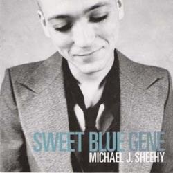 Michael J. Sheehy - Sweet Blue Gene