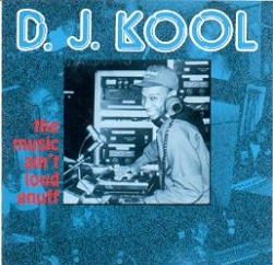 DJ Kool - The Music Ain't Loud Enuff