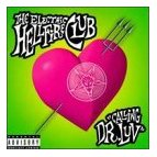 The Electric Hellfire Club - Calling Dr. Luv