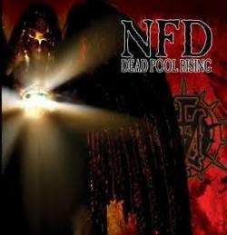 NFD - Dead Pool Rising