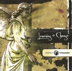 Perfect Stranger - Learning = Change
