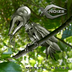 X-Noize - Mental Notes